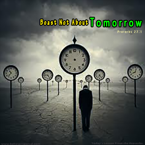 Boast Not About Tomorrow
