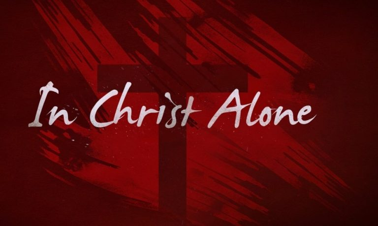 In Christ Alone Hymn Lyrics