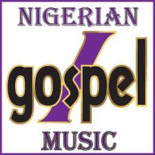 List Of Nigerian Gospel Artists | Believers Portal