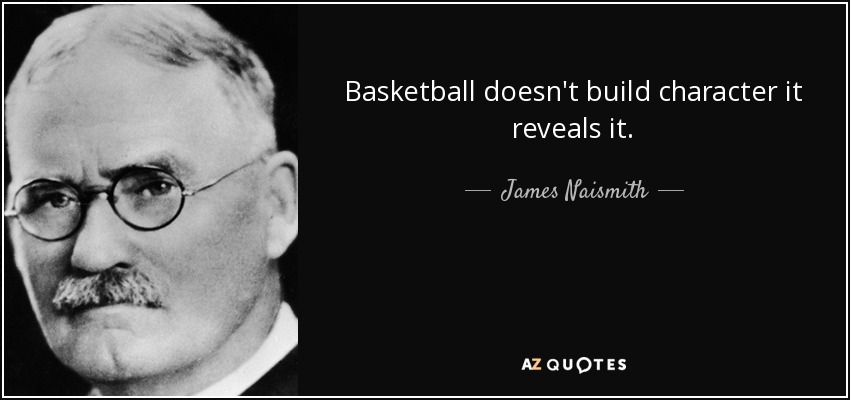 Dr. James Naismith quote
