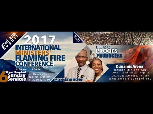 Dunamis Int'l Ministers' Flaming Fire Conference 2017 – Watch All Videos Here