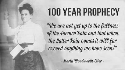 Maria Woodworth-Etter 100-year Prophecy