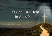 O God, Our Help In Ages Past Hymn Lyrics