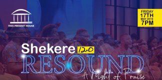 Shekere Worship - This Present House