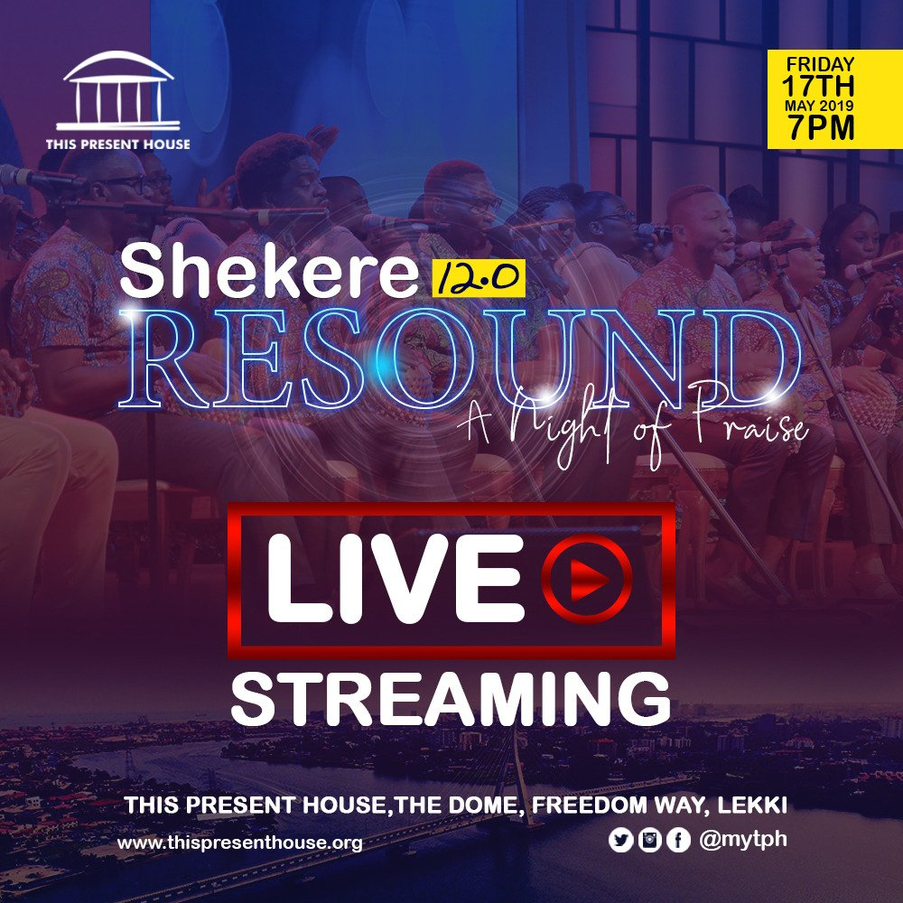 Shekere Worship - This Present House