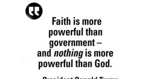 """Faith is more powerful than government, and nothing is more powerful than God"" - President Trump"