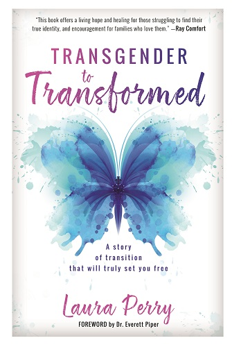 Transgender to Transformed - Laura Perry book
