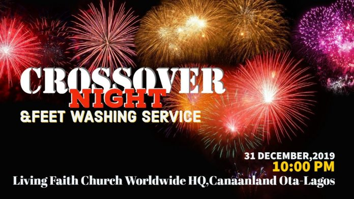 LIVING FAITH CHURCH CROSSOVER NIGHT SERVICE AND FEET WASHING | 31 DECEMBER, 2019