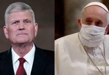 Evangelist Franklin Graham-Pope Francis